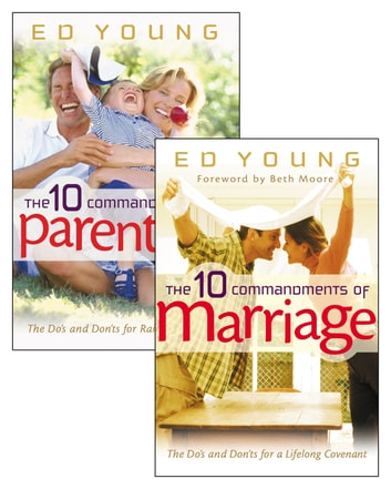 The 10 Commandments of Marriage/The 10 Commandments of Parenting Set ebook by Ed Young