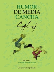 Humor de media cancha ebook by Caloi
