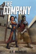 The Company ebook by J.T. Nicholas