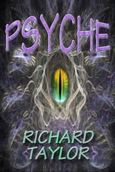 Psyche ebook by Richard Taylor
