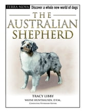 The Australian Shepherd ebook by Tracy Libby