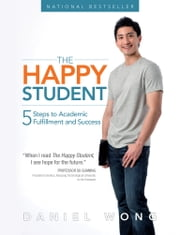 THE HAPPY STUDENT ebook by DANIEL WONG