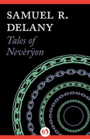 Tales of Nevèrÿon ebook by Samuel R. Delany