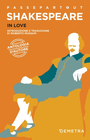 In love - Antologia d'autore ebook by William Shakespeare