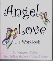 Angel Love ebook by Margaret Neylon