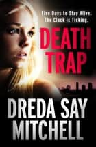 Death Trap ebook by Dreda Say Mitchell