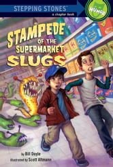Stampede of the Supermarket Slugs ebook by Bill Doyle