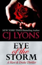 EYE OF THE STORM ebook by CJ Lyons