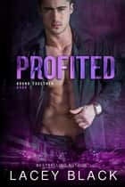 Profited ebook by Lacey Black