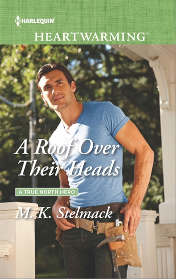A Roof Over Their Heads ebook by M. K. Stelmack