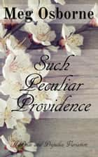 Such Peculiar Providence ebook by
