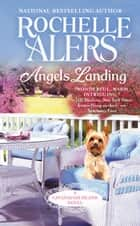 Angels Landing ebook by Rochelle Alers