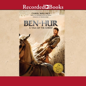 Ben-Hur - A Tale of the Christ audiobook by Carol Wallace