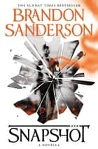Snapshot ebook by Brandon Sanderson