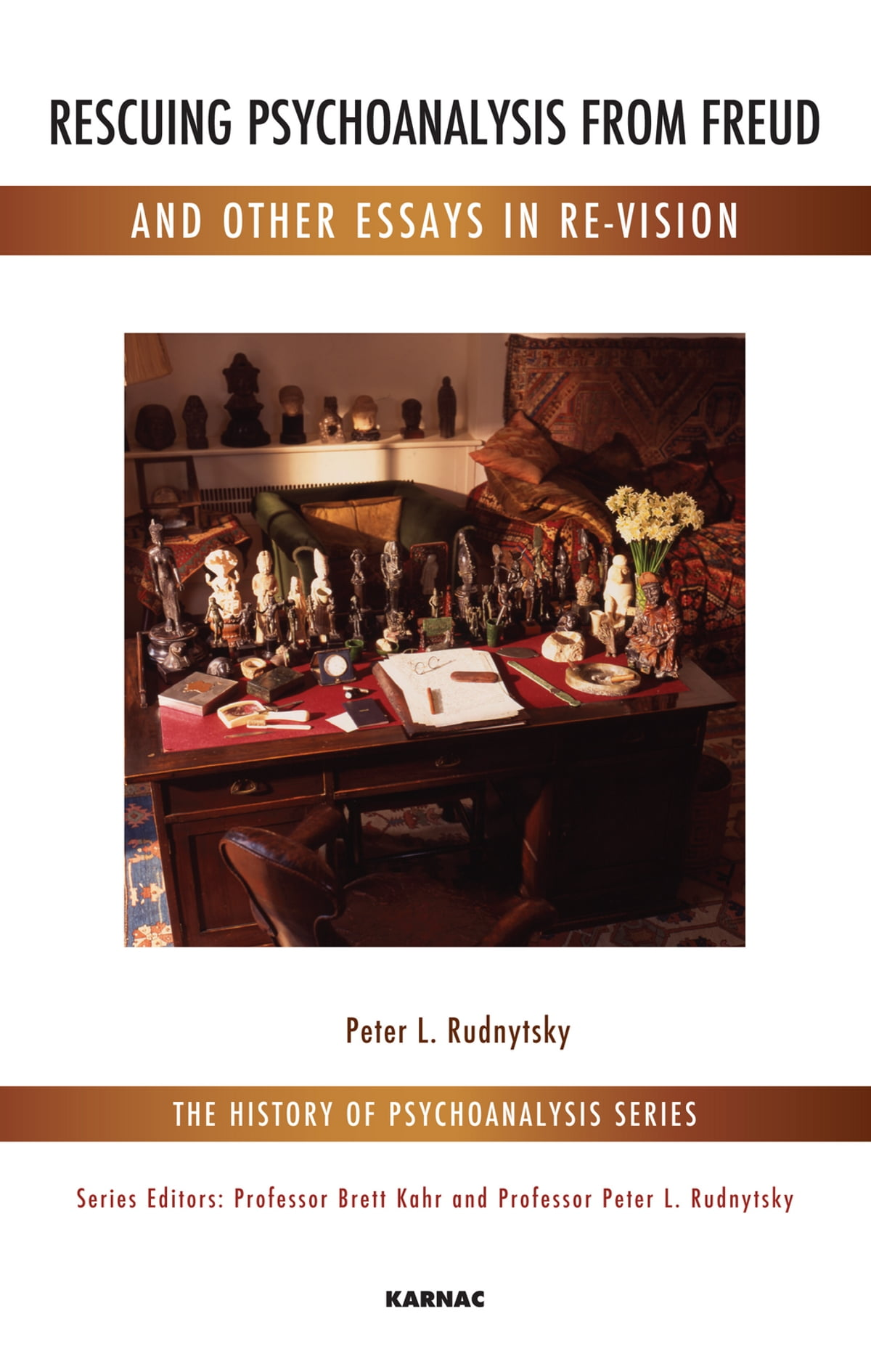 rescuing psychoanalysis from freud and other essays in re vision  rescuing psychoanalysis from freud and other essays in re vision ebook by peter l rudnytsky 9781780498584 rakuten kobo