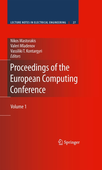 Proceedings of the European Computing Conference - Volume 1 ebook by