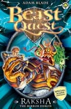 Beast Quest: Special 8: Raksha the Mirror Demon - Special 8 ebook by Adam Blade
