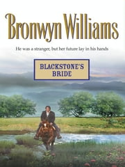 Blackstone's Bride ebook by Bronwyn Williams