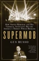Supermob ebook by Gus Russo