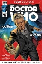 Doctor Who: 2015 Event: Four Doctors #4 ebook by Paul Cornell, Neil Edwards, Ivan Nunes