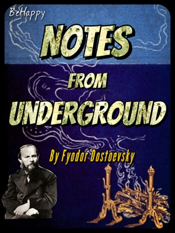 Notes From the Underground with FREE Audiobook link+Author's Biography+Active TOC - Letters from the Underworld ebook by Fyodor Dostoyevsky,Fyodor Mikhailovich Dostoyevsky