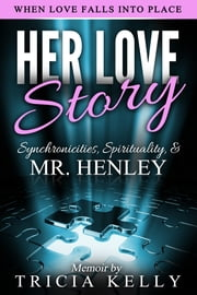 Her Love Story ebook by Tricia Kelly