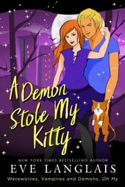A Demon Stole My Kitty ebook by Eve Langlais