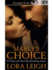 Marly's Choice ebook by Lora Leigh
