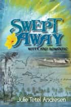 Swept Away ebook by