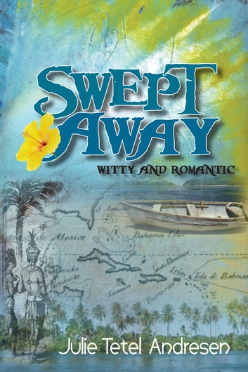 Swept Away ebook by Julie Tetel Andresen