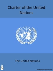Charter of the United Nations ebook by UNITED NATIONS