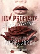 Una proposta inaccettabile eBook by Andrea Adrich
