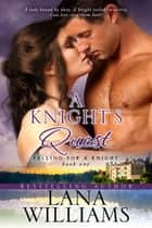 A Knight's Quest ebook by Lana Williams