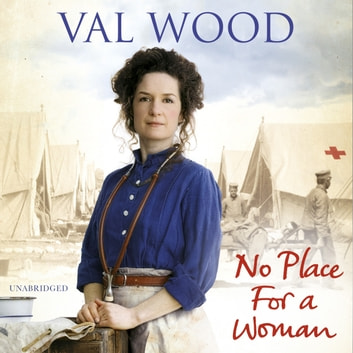 No Place for a Woman audiobook by Val Wood