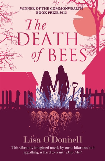 The Death of Bees ebook by Lisa O'Donnell
