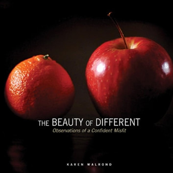 The Beauty of Different ebook by Karen Walrond
