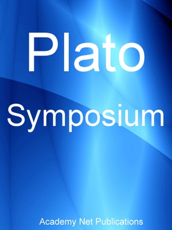 plato symposium Written by plato, narrated by ray childs download the app and start listening to plato's symposium today - free with a 30 day trial keep your audiobook forever, even if.