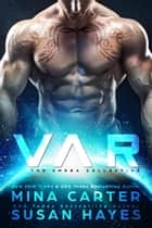Var - The Omega Collective, #1 ebook by Susan Hayes, Mina Carter