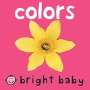Bright Baby Colors ebook by Roger Priddy