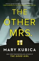 The Other Mrs ebook by Mary Kubica