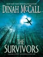 The Survivors 電子書 by Dinah McCall