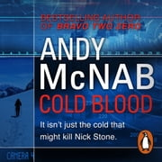 Cold Blood - (Nick Stone Thriller 18) audiobook by Andy McNab