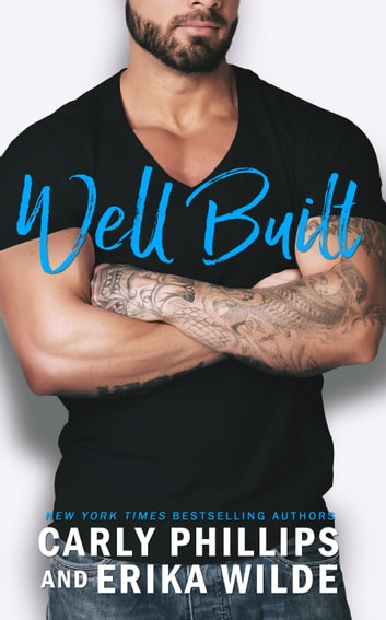 Well Built ebook by Carly Phillips,Erika Wilde