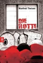 Die Rotte ebook by Manfred Theisen