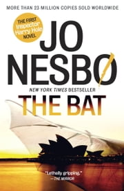 The Bat - A Harry Hole Novel (1) ekitaplar by Jo Nesbo
