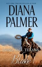 Long, Tall Texans: Blake ebook by Diana Palmer