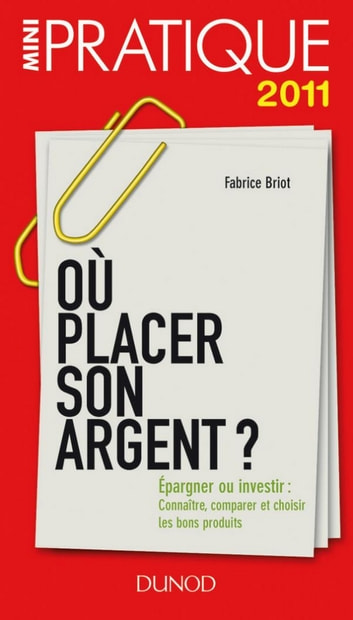 o placer son argent ebook by fabrice briot 9782100558773 rakuten kobo. Black Bedroom Furniture Sets. Home Design Ideas