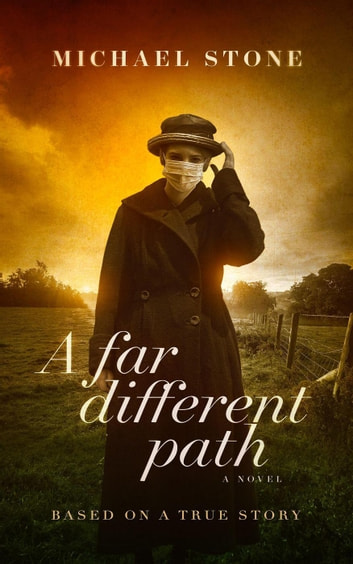 A Far Different Path ebook by Michael Stone