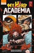 My Hero Academia T16 ebook by Kohei Horikoshi