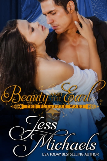 Beauty and the Earl ebook by Jess Michaels
